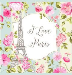 I love paris card vector