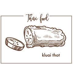 Kluai that sweet dessert from traditional thai vector