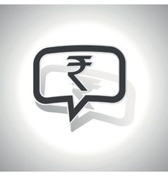 Curved rupee message icon vector