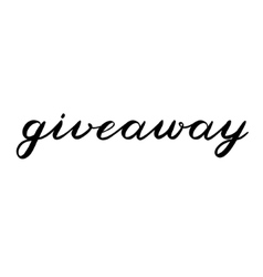 Giveaway brush lettering cute handwriting vector