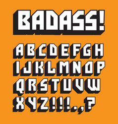 badass custom retro alphabet vector image