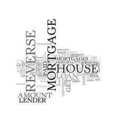 A primer on reverse mortgages text word cloud vector