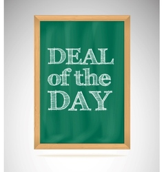 Deal of the day green chalkboard with wooden frame vector image