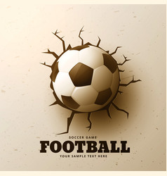 Football hitting wall with cracks vector