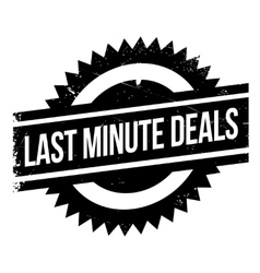 Last minute deals rubber stamp vector