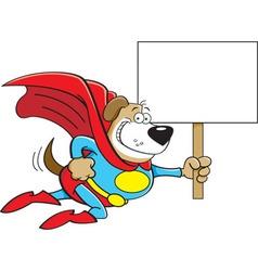 Cartoon Superhero Dog with a Sign vector image