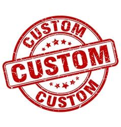 Custom red grunge round vintage rubber stamp vector
