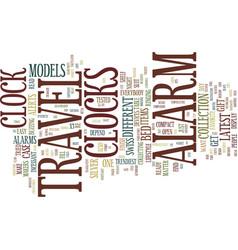 The collectors travel alarm clocks text vector