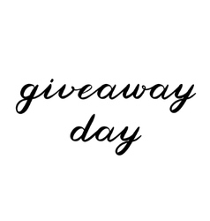 Giveaway day brush lettering cute handwriting vector