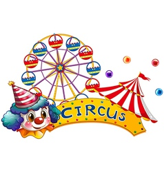 A circus signboard with a clown and a tent vector image vector image