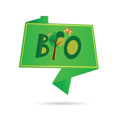 bio sign for ecology and green vector image