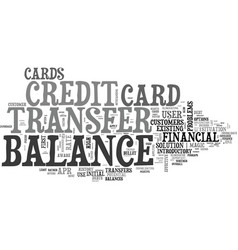 better balance transfer credit card use text word vector image vector image