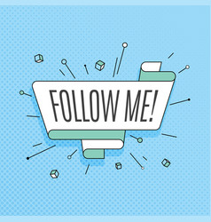 Follow me retro design element in pop art style vector