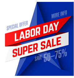 labor day super sale advertising banner design vector image