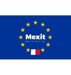 Flag of malta on european union mexit - malta vector