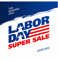 labor day super sale promotion advertising banner vector image vector image