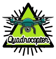 Color vintage quadrocopter emblem vector
