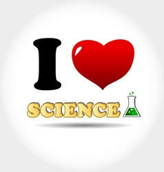 I love science vector image