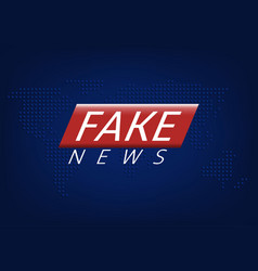fake news vector image vector image