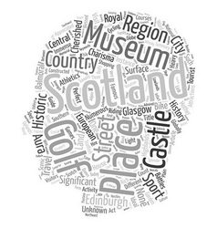 Scotland travel guide text background wordcloud vector image vector image