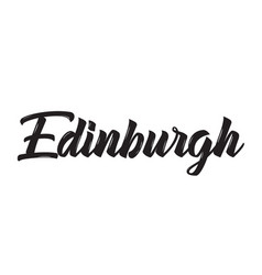 Edinburgh text design calligraphy vector