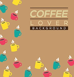 Coffee Lover Background vector image vector image