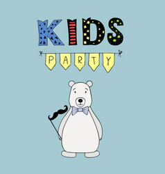 kids party lettering party with bear vector image vector image