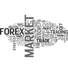 A profitable forex strategy text word cloud vector