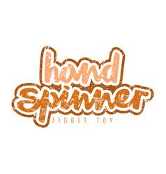 Handwritten emblem of hand spinner vector