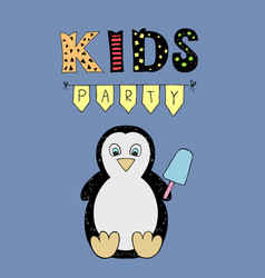 kids party lettering party with baby penguin vector image vector image