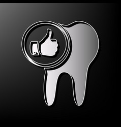 Tooth sign with thumbs up symbol gray 3d vector