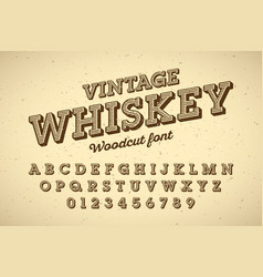 Woodcut style vintage font vector