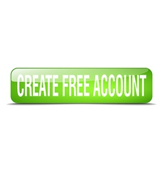 Create free account green square 3d realistic vector