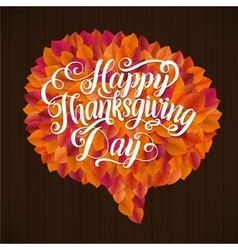 Happy thanksgiving day leaf speech bubble card vector