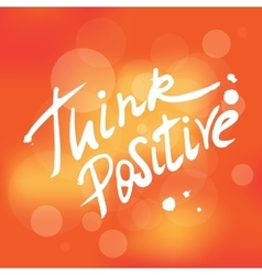 Think positive handwrittent design element vector