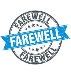 Farewell round grunge ribbon stamp vector