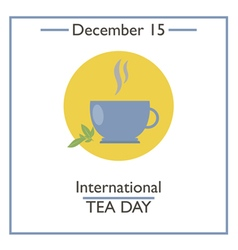 Tea Day vector image