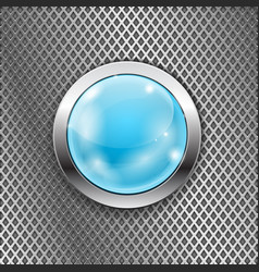 Blue round glass button with metal frame on steel vector