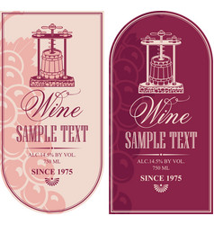 Labels for wine with a wine press and grapes vector