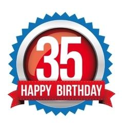 Thirty five years happy birthday badge ribbon vector