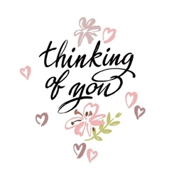 Thinking of you brush calligraphy vector
