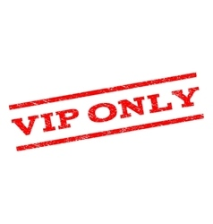 Vip only watermark stamp vector