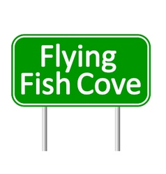 Flying fish cove road sign vector