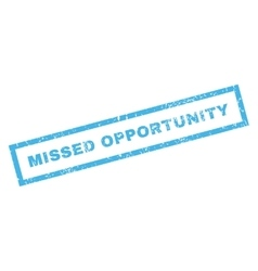 Missed opportunity rubber stamp vector