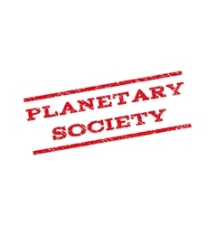 Planetary society watermark stamp vector