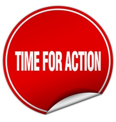 Time for action round red sticker isolated on vector