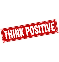 Think positive red square grunge stamp on white vector