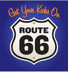 Get your kicks on route 66 vector