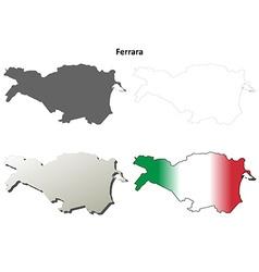 Ferrara blank detailed outline map set vector image vector image