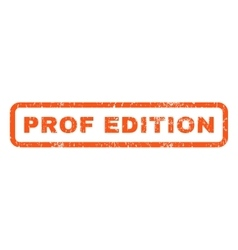 Prof edition rubber stamp vector